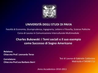 Relatore: Chiar.mo Prof. Leonardo Terzo