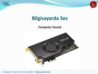Bilgisayarda Ses