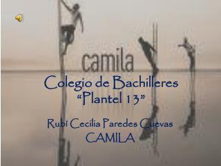 """Colegio de Bachilleres  """"Plantel 13"""""""