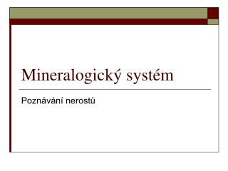 Mineralogick� syst�m