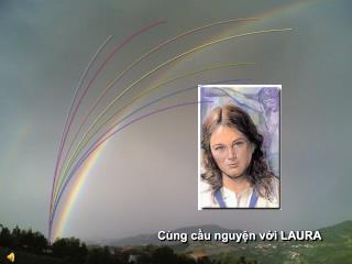 Cùng cầu nguyện với LAURA