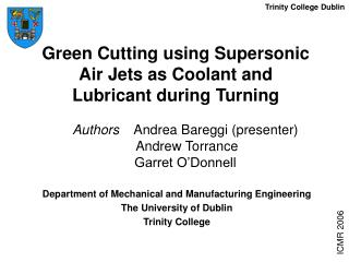 Green Cutting using Supersonic Air Jets as Coolant and Lubricant during Turning