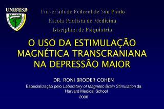 O USO DA ESTIMULAÇÃO MAGNÉTICA TRANSCRANIANA NA DEPRESSÃO MAIOR