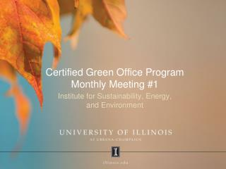 Certified Green Office Program Monthly Meeting #1