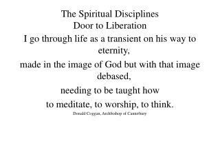 The Spiritual Disciplines  Door to Liberation