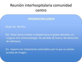 Reunión interhospitalaria comunidad centro