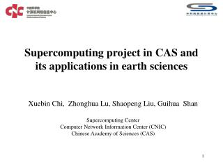 Supercomputing project in CAS and its applications in earth sciences