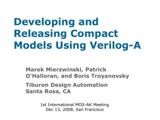 Developing and Releasing Compact Models Using Verilog-A