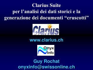 """Clarius Suite per l'analisi dei dati storici e la generazione dei documenti """"cruscotti"""""""