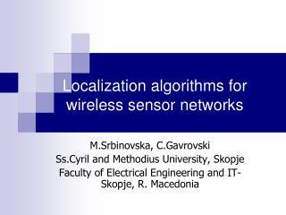 Localization algorithms for wireless sensor networks