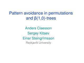 Pattern avoidance in permutations  and  ? (1,0)-trees