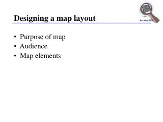 Designing a map layout