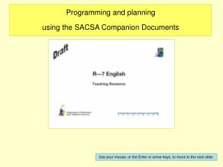 Programming and planning using the SACSA Companion Documents
