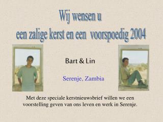 Bart & Lin