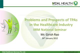 Problems and Prospects of TPAs in the Healthcare Industry