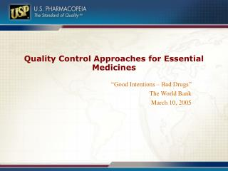 Quality Control Approaches for Essential Medicines