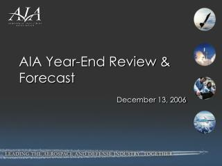 AIA Year-End Review & Forecast