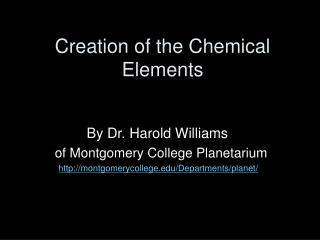Creation of the Chemical Elements
