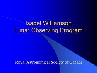Isabel Williamson Lunar Observing Program