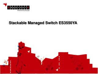 Stackable Managed Switch ES3550YA
