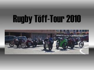 Rugby Töff-Tour 2010