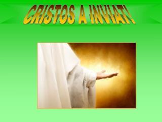 CRISTOS A INVIAT!