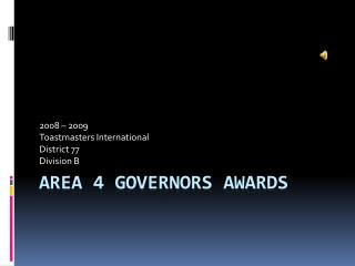 Area 4 GOVERNORS awards
