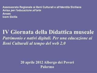 20 aprile 2012 Albergo dei Poveri Palermo