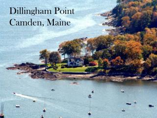 Dillingham Point Camden, Maine