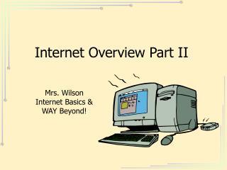 Internet Overview Part II