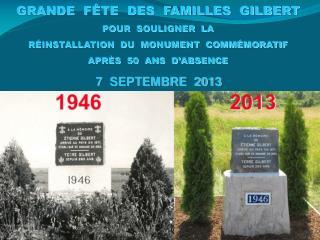 GRANDE  FÊTE  DES  FAMILLES  GILBERT POUR  SOULIGNER  LA