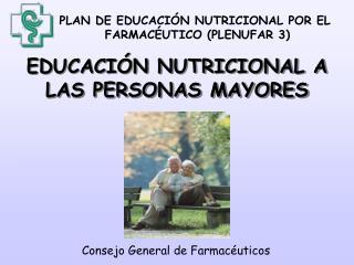 EDUCACIÓN NUTRICIONAL A LAS PERSONAS MAYORES