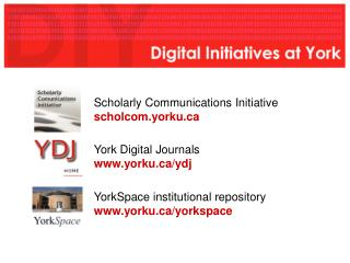 Scholarly Communications Initiative scholcom.yorku