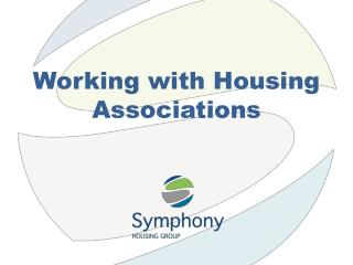 Working with Housing Associations