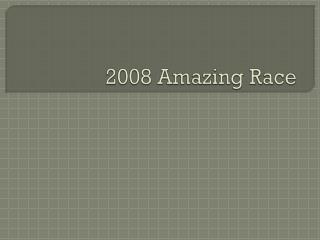 2008 Amazing Race