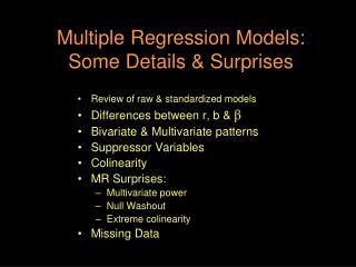 Multiple Regression Models: Some Details  Surprises