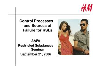 Control Processes and Sources of Failure for RSLs AAFA Restricted Substances Seminar