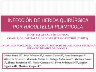 INFECCIÓN DE HERIDA QUIRÚRGICA POR  RAOULTELLA PLANTICOLA