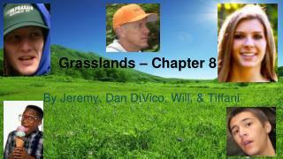 Grasslands – Chapter 8