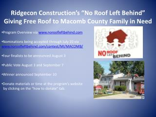 "Ridgecon Construction's ""No  Roof Left  Behind"" Giving Free Roof to Macomb County Family in Need"