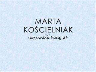 Marta Kościelniak