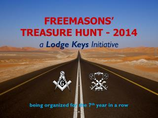 FREEMASONS' TREASURE HUNT - 2014