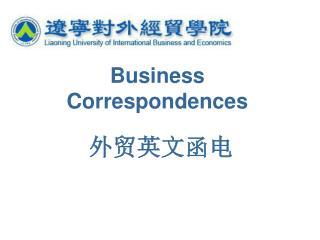 Business Correspondences