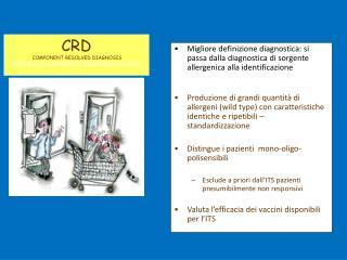 CRD  COMPONENT RESOLVED DIAGNOSIS PROFILO ALLERGENICO INDIVIDUALE (CRD)