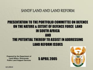 SANDF LAND AND LAND REFORM