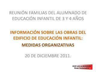 REUNIÓN FAMILIAS DEL ALUMNADO DE EDUCACIÓN INFANTIL DE 3 Y 4 AÑOS