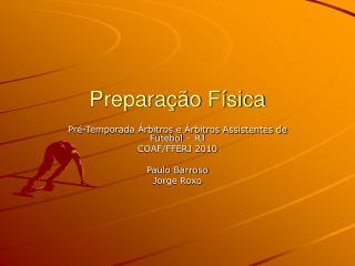 Preparação Física