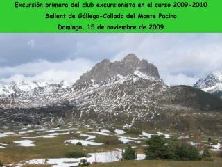 Excursión primera del club excursionista en el curso 2009-2010