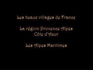 Les beaux villages de France La région Provence Alpes  Côte d'Azur Les Alpes  Maritimes