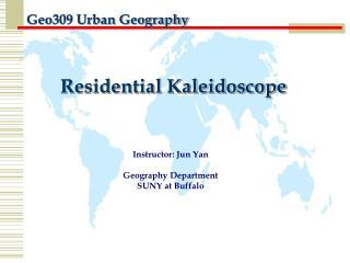 Instructor: Jun Yan  Geography Department SUNY at Buffalo